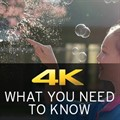 4K video: What you need to know