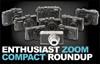 Enthusiast Zoom Compact Roundup