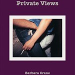 Book Review: Private Views by Barbara Crane
