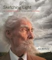 Sketching Light: An Illustrated Tour of the Possibilities of Flash  By Joe McNally